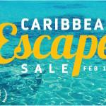 Caribbean Escape Sale!